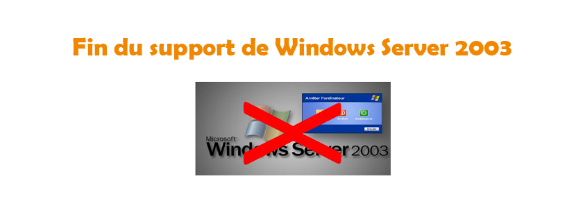 Fin du support de Windows Server 2003